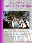 Living on Purpose with Love & Gratitude