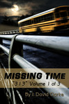 """313"" Volume 1: MISSING TIME - Prologue"