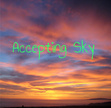 Accepting Sky