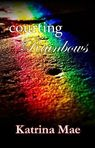 Courting Rainbows