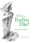 Who Is Evelyn Dae?