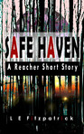 Safe Haven: A Reacher Short Story