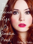 The Secret Life of Amelia Pond