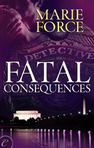 Fatal Consequences (Fatal Series, Book 3)