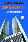 September 11 and Other Stories
