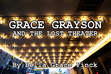 Grace Grayson and the Lost Theater