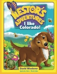Nestor's Adventures: I Like Colorado!