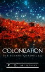 Colonization - Book 3 of The Seamus Chronicles