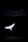Imperfect Freedom