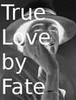 True Love by Fate; or, The Love Between Two Gay Individuals