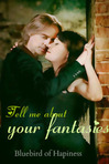 Tell me about your fantasies, dearie (Once upon a time fanfic)