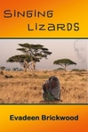 """Chapter 3 of the novel """"Singing Lizards"""""""