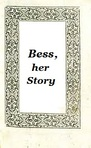 Bess, her story