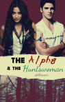 The Alpha and The Huntswoman