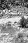 The Man and The Barren Land