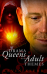 Drama Queens with Adult Themes (First Chapter)