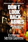 Don't Look Back, Agnes with bonus ghostly short story In This House