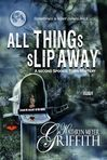 All Things Slip Away - 2nd of the Spookie Town Murder Mysteries