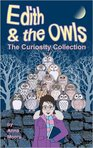 Edith and The Owls - The Curiosity Collection