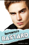 Imperfect Bastard: A Standalone Novel