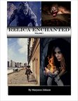 Relica Enchanted Volume I: Chapter I Preview