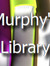 Murphy's Library