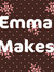 Emma Makes