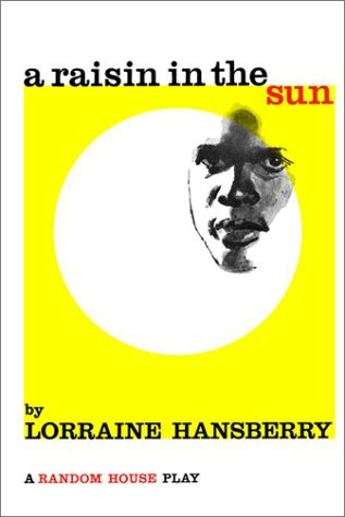 dreams in raisin in the sun by lorraine hansberry She later retitled it a raisin in the sun from hughes' poem, harlem: a dream deferred in a raisin in the sun , the first play written by an african american to be produced on broadway, she drew upon the lives of the working-class black people who rented from her father and who went to school with her on chicago's south side.
