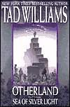 Sea of Silver Light (Otherland, #4)  - Tad Williams
