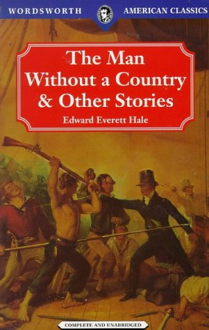 the personable characters in the man without a country a short story by edwawrd everett hale The personable characters in the man without a country, a short story by edwawrd everett hale.