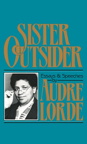 sister outsider essays and speeches chapter summary Chapter summary plot synopsis essay sister monroe by maya angelou essay sister monroe essay sister of cartoon network sister outsider essays and speeches sister.