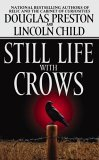 Still Life With Crows by Douglas Preston