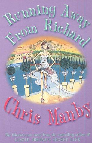 Running Away from Richard Chris Manby