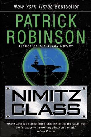 Nimitz Class (Admiral Arnold Morgan, #1)