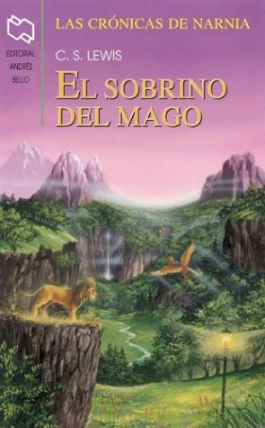 El sobrino del mago (Las Crónicas de Narnia, #6)