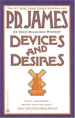 Devices and Desires (Adam Dalgliesh, #8)
