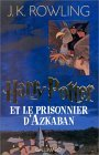 Harry Potter et le Prisonnier d'Azkaban (Harry Potter, #3)