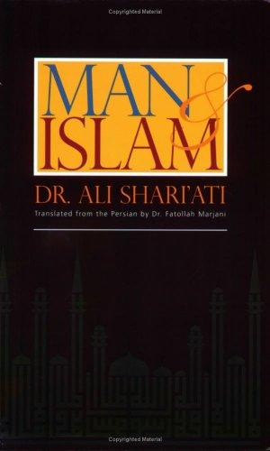 Man & Islam  by  Ali Shariati