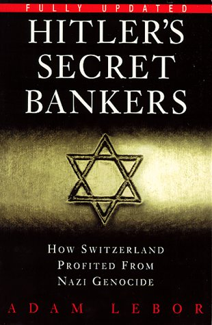 Hitlers Secret Bankers Adam LeBor