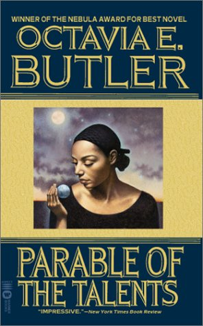 Octavia Butler Parable of the Talents