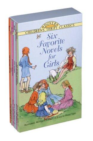 Six Favorite Novels for Girls: Anne of Green Gables, The Secret Garden, Story of Pocahantas, A Little Princess, Little Women and Heidi  by  Dover Publications Inc.