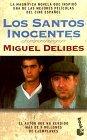 Los santos inocentes by Miguel Delibes