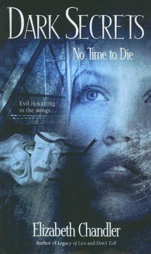 No Time to Die (Dark Secrets, #3)