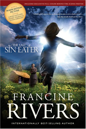 The Last Sin Eater  by Francine Rivers  />