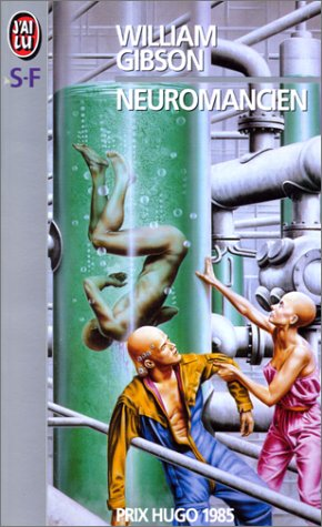 Neuromancien - W. Gibson - Crédits goodreads : http://goo.gl/sZrplv