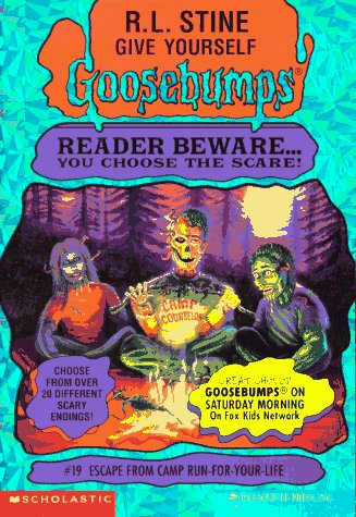 Escape from Camp Run-for-Your-Life (Give Yourself Goosebumps, No 19) R. L. Stine