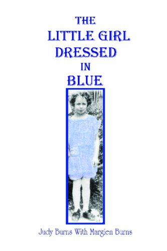 The Little Girl Dressed in Blue  by  Judy Burns