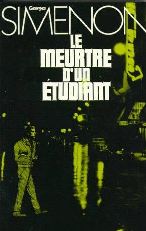 Le Meurtre DUn Etudiant  by  Georges Simenon