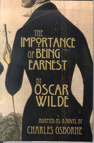the paradox of victorian england in the importance of being earnest a play by oscar wilde While each paradox is pointed at victorian  - oscar wilde's the importance of being earnest  the play the importance of being earnest by oscar.