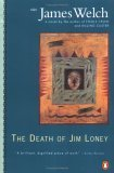 Book Review: The Death of Jim Loney by James Welch